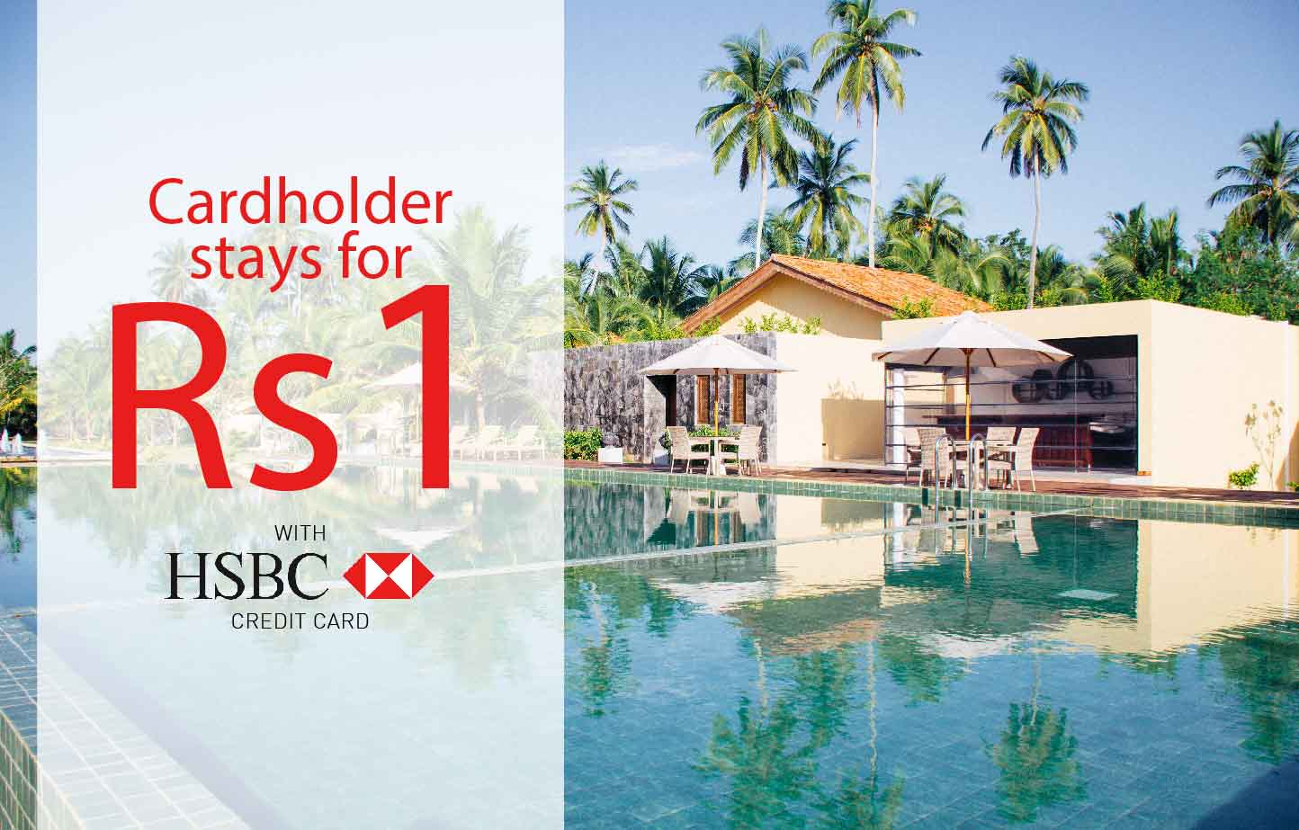 CARDHOLDER STAYS FOR RS.1 WITH HSBC CREDIT CARD