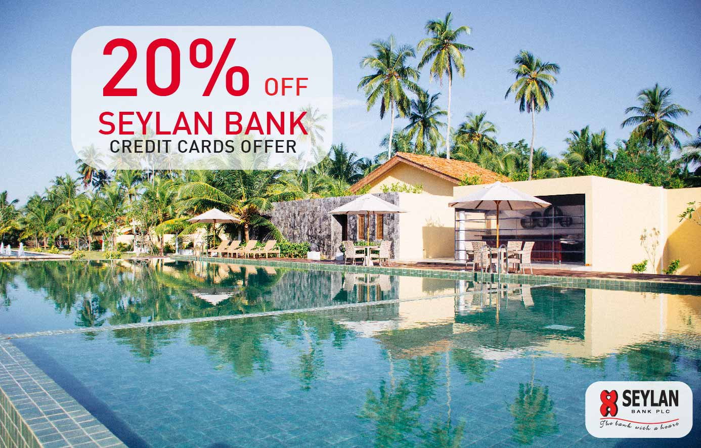 20% OFF OFFER FOR SEYLAN BANK CREDIT CARD HOLDERS